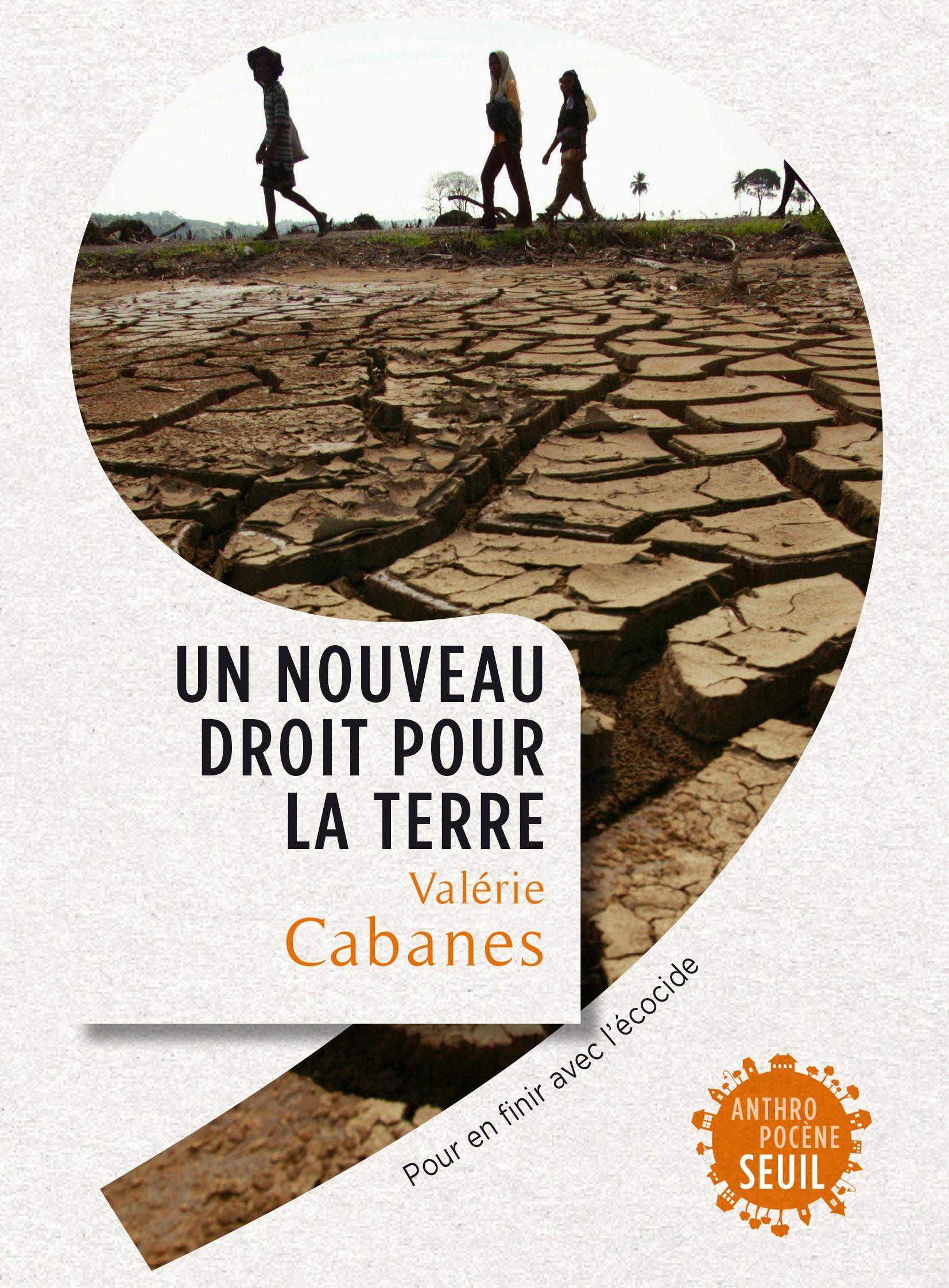 Un nouveau droit pour la Terre - Valérie Cabanes